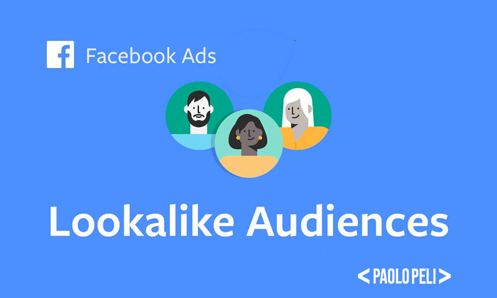 Facebook Lokkalike Audience pubblico simile